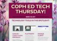 COPH ED TECH THURSDAY
